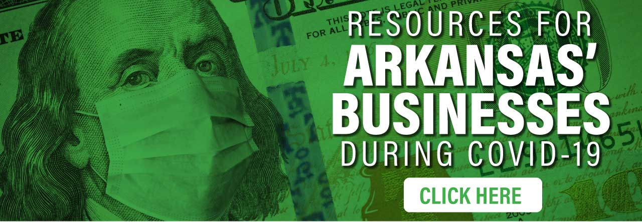 Click here - Resources for Arkansas Businesses During Covid-19