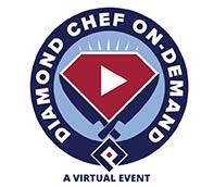 Diamond Chef On-Demand - A Virtual Event