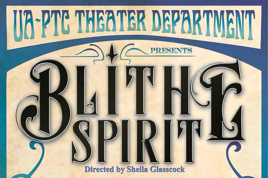 UA-Pulaski Tech to stage Blithe Spirit