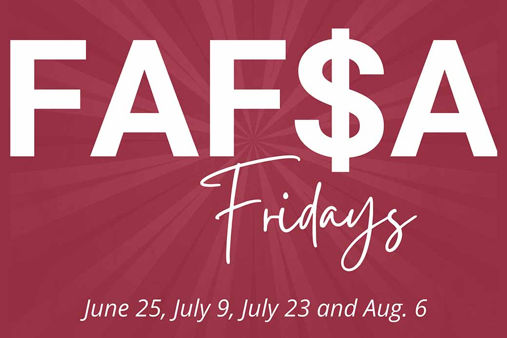 Free Application for Federal Student Aid (FAFSA) Fridays