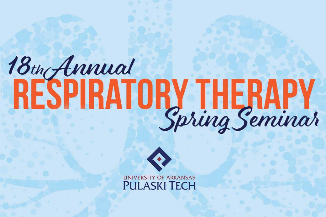 UA-PTC Respiratory Therapy Spring Seminar set for April 1-2