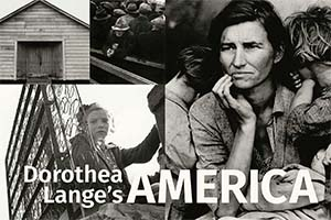 Dorothea Lange Exhibit