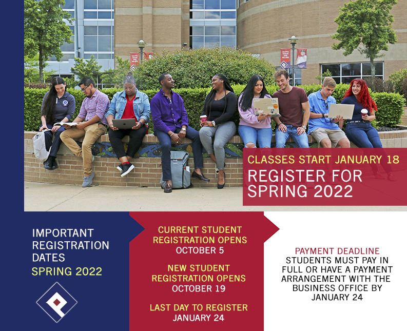 SPRING 2022 REGISTRATION IS OPEN FOR CURRENT STUDENTS - CLASSES START JAN. 18